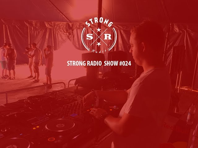 Strong Radio Show #024 (#SRS024)