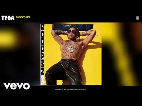 Tyga - Goddamn (Audio)