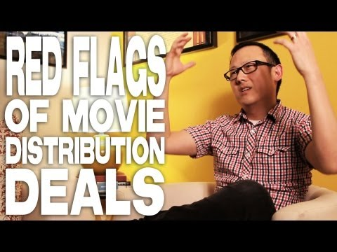 Red Flags Of Movie Distribution Deals by Patrick Shen