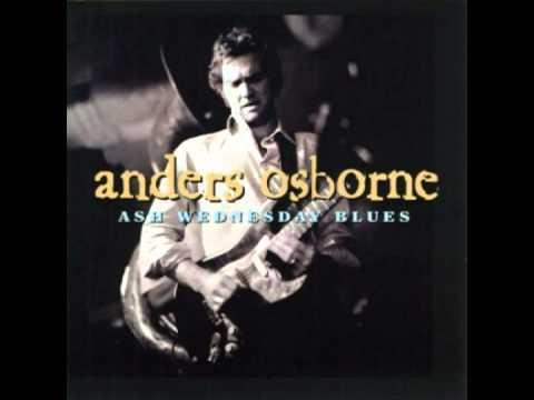 Anders Osborne - Through And Through