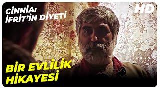 İsmail Hocanın Cinle Yaptığı Evliliği - Cinnia: İfrit'in Diyeti Türk Filmi