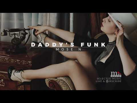 Mose N & MD Dj - Daddy's Funk (Extended Mix) // House