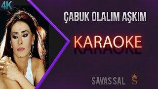 Çabuk Olalım Aşkım Karaoke 4k