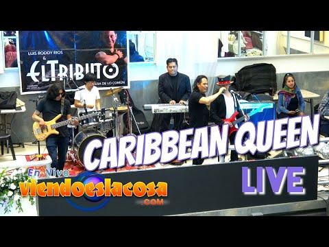 VIENDO ES LA COSA - CARIBBEAN QUEEN - LIVE