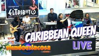 VIDEO: CARIBBEAN QUEEN - LIVE