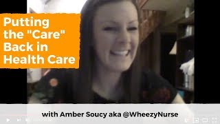 "#SavvyChat - Putting the ""Care"" Back in Health Care with Amber Soucy"
