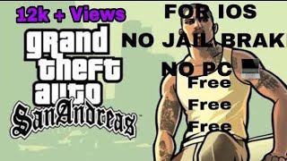 How to download Gta San Andreas in iOS for free with out any jailbreak or any pc (2018)