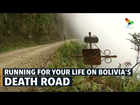 Running for Your Life on Bolivia's Death Road