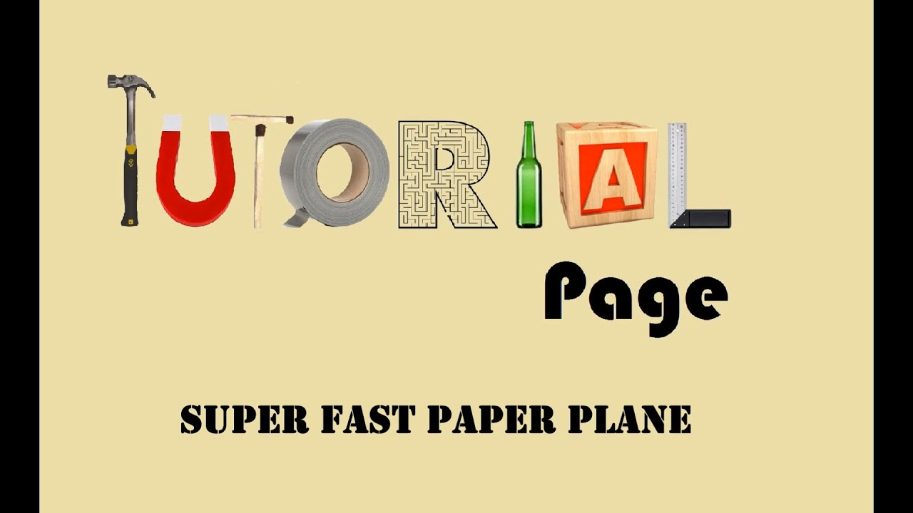 tutorial super fast paper plane flies up to feet tutorial 3 super fast paper plane flies up to 200 feet