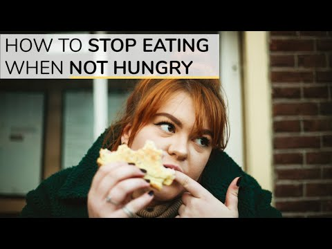 How To Stop Eating When You're Not Hungry | 3 Simple Tools