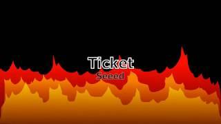 Seeed - Ticket lyrics