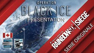 DLC BLACK ICE PRESENTATION ● RAINBOW SIX SIEGE [FR] #22 ● SERIE ORIGINALE