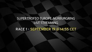 Lamborghini Super Trofeo Europe Nürburgring Live Streaming Race 1