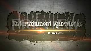 Entertainment Knowledge Channel  intro video!!!!