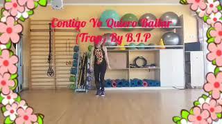Contigo Yo Quiero Bailar /By B.I.P /Mega Mix 63 Choreo by Manuela G.