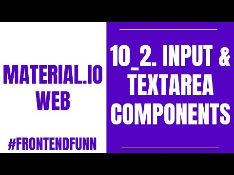 Material.io Web Components Tutorial - 10_2. Input And TextArea Component - #frontendfunn