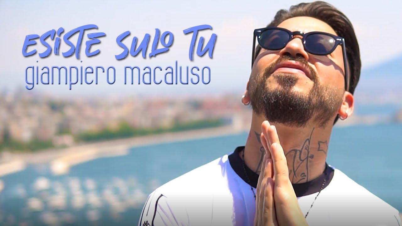 Giampiero Macaluso - Esiste Sulo Tu (Video Ufficiale 2020)