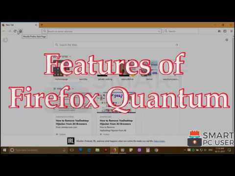 Key Features of Firefox Quantum and Review