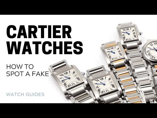 How to Spot a Fake Cartier Watch | SwissWatchExpo [Cartier Watches]