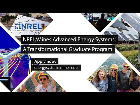 NREL/Mines Advanced Energy Systems Degree Program: A Transformational Graduate Program