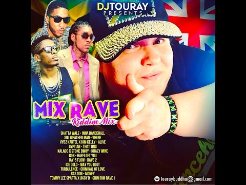 DJ TOURAY PRESENTS MIX RAVE RIDDIM MIX