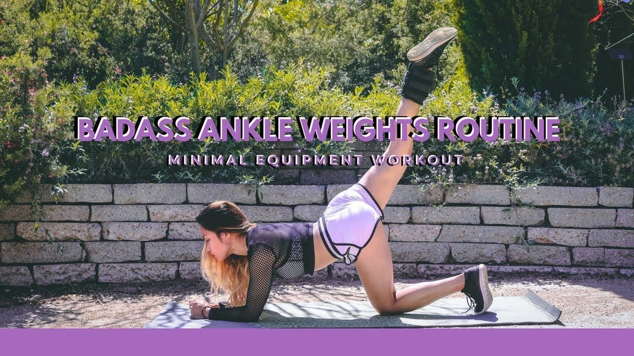 Badass Ankle Weights Routine (Minimal Equipment Workout)