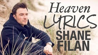 Heaven - Shane Filan [Lyrics] 2017