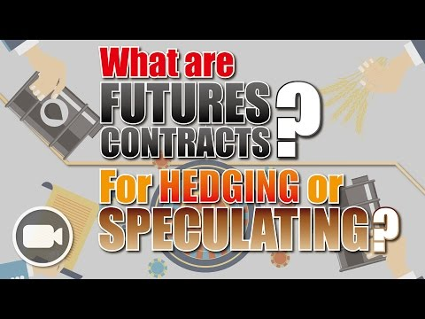 What are FUTURES CONTRACTS? The original stories behind: the HEDGE or to SPECULATE? | Investing 101