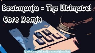 SLAKE - 2 gorgeous 4U 'Emulate Mix'   ♫ Beatmania - The Ultimate! (Core Remix) ♫ 【BMS】
