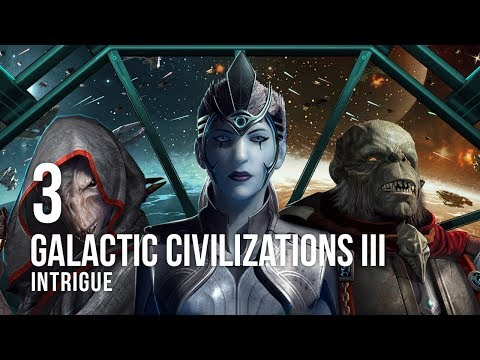Galactic Civilizations III: Intrigue - Let's Play - 3