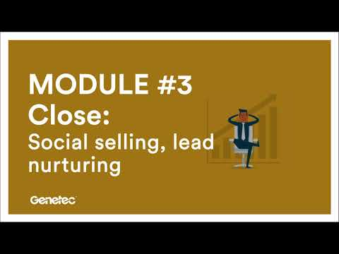 MODULE 3 – Close: Social selling, lead nurturing