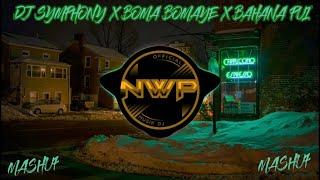 DJ SYMPHONY X BOMA BOMAYE X BAHANA PUI REMIX TIK TOK VIRAL 2021