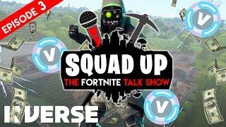 Squad Up: The Fortnite Talk Show #3 - V-Bucks Financial Advice