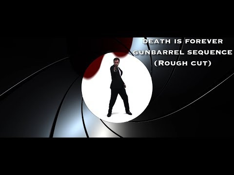 Death is Forever 007 Gunbarrel Sequence (Rough Cut) HD