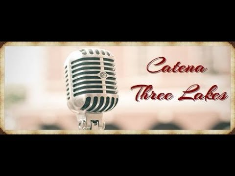 Catena Three Lakes   Songs and Stories of the Nicolet