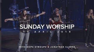 Worship with Hope Stroupe & Jonathan Clarke (14 April 2019) Video