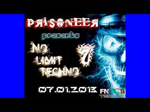 Prisoneer - No Limit Techno #7 (07.01.2013) on FNOOB TECHNO RADIO + Tracklist