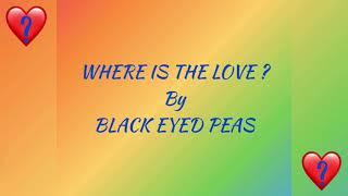Download Where is the Love (Lyrics) - Black Eyed Peas