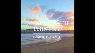 Gambar cover Cameron Ernst - Underneath This Sky (Official Audio)