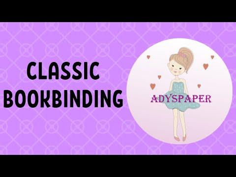 CLASSIC BOOKBINDING / ENCUADERNACIÓN CLÁSICA BY ADYSPAPER.