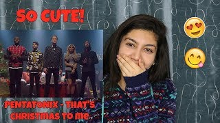 [Official Video] That's Christmas To Me - Pentatonix | REACTION