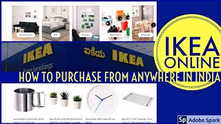 How to purchase IKEA products from anywhere in India | IKEA online Purchase | a2z Adda