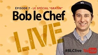 Bob Le Chef Live! #7 Mathieu Chouinard, Catherine Beauchamp Et Mike Ward