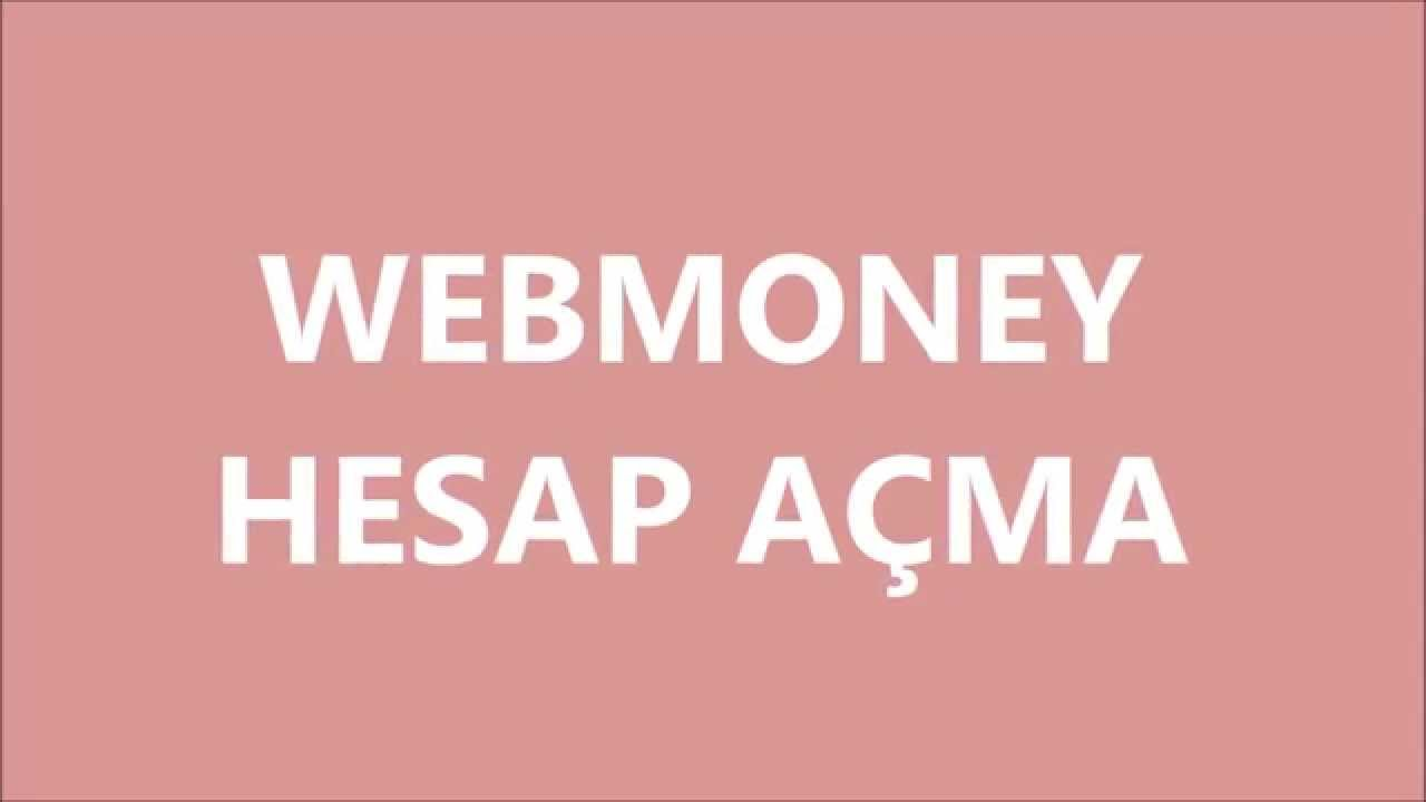 WEBMONEY HESAP AÇMA - YouTube