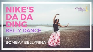 Nike Anthem Da Da Ding | Gener8ion feat Gizzle | Belly Dance by Bombay Bellyrina