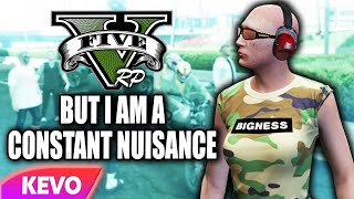 GTA V RP but I am a constant nuisance