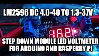 lm2596 dc 4 0 40 to 1 3 37v step down module led voltmeter for arduino raspberry