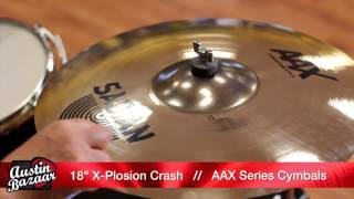 "Sabian AAX 18"" X-Plosion Crash Cymbal Demo"