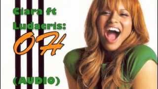 Oh (Audio) - Ciara ft. Ludacris