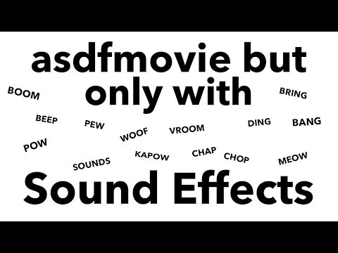 asdfmovie but only with Sound Effects